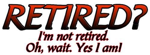 Retired or Not Design